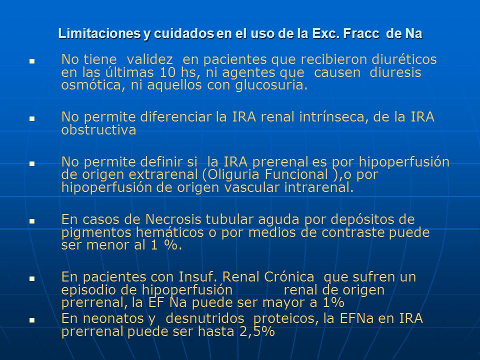 Limitaciones y cuidados en el uso de la Exc. Fracc de Na