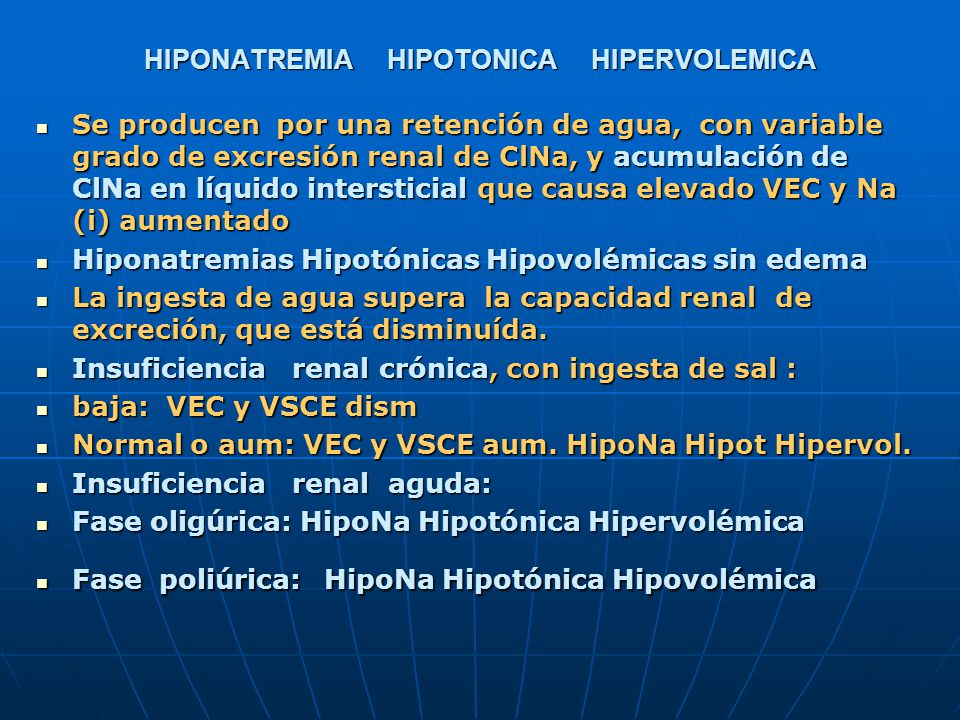 HIPONATREMIA HIPOTONICA HIPERVOLEMICA