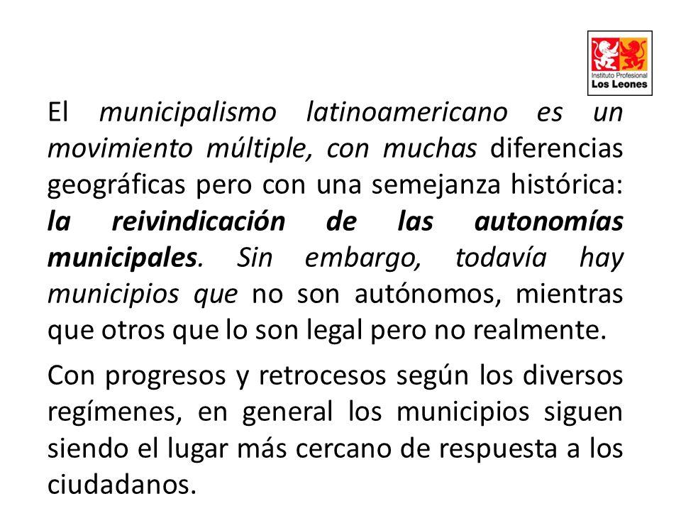 El municipalismo latinoamericano es un movimiento múltiple, con muchas diferencias geográficas pero con una semejanza histórica: la reivindicación de las autonomías municipales. Sin embargo, todavía hay municipios que no son autónomos, mientras que otros que lo son legal pero no realmente.