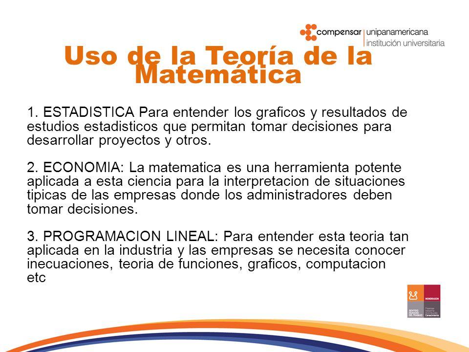 Uso de la Teoría de la Matemática