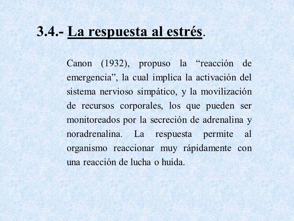 3.4.- La respuesta al estrés.