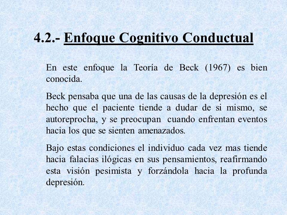 4.2.- Enfoque Cognitivo Conductual