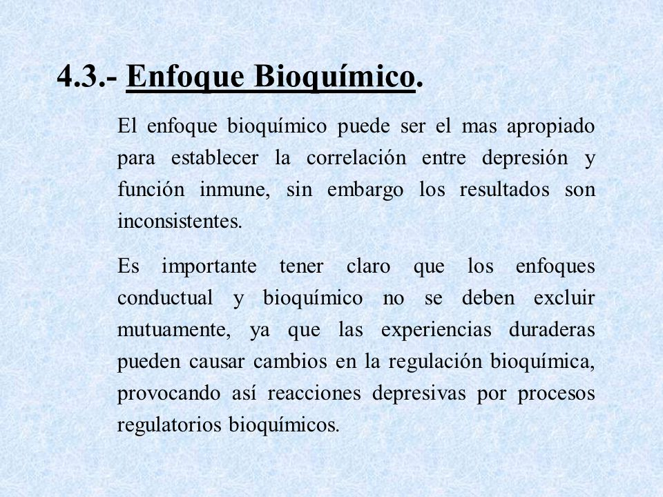 4.3.- Enfoque Bioquímico.