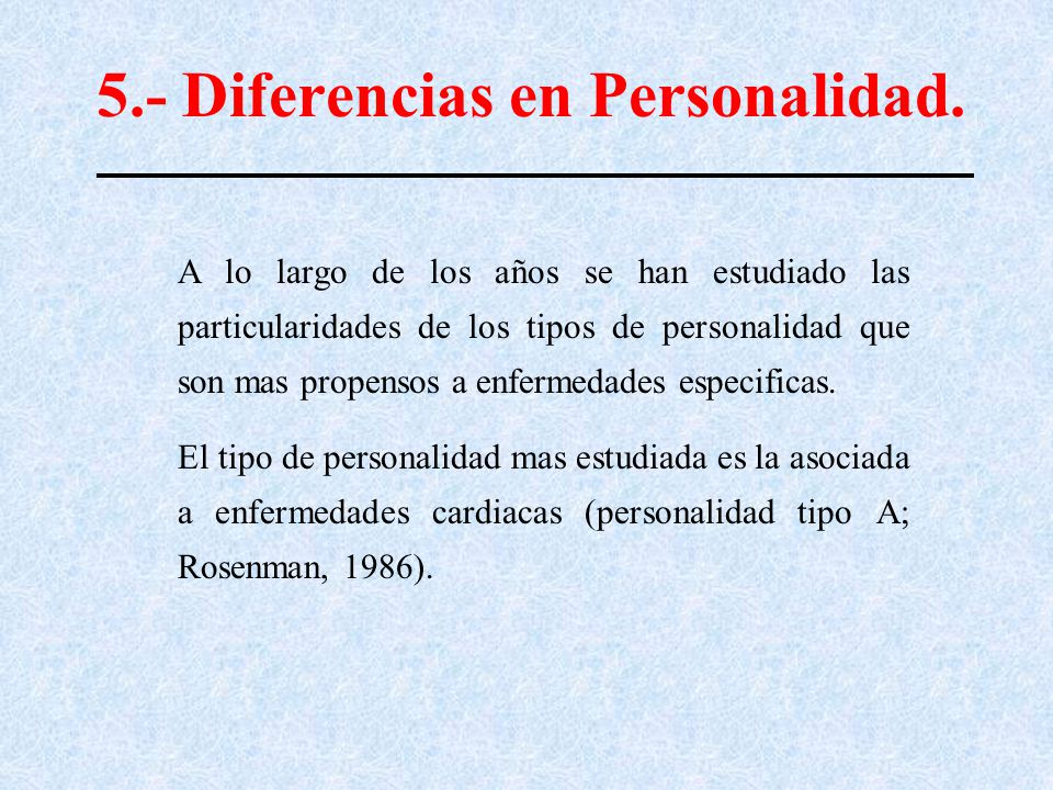 5.- Diferencias en Personalidad.