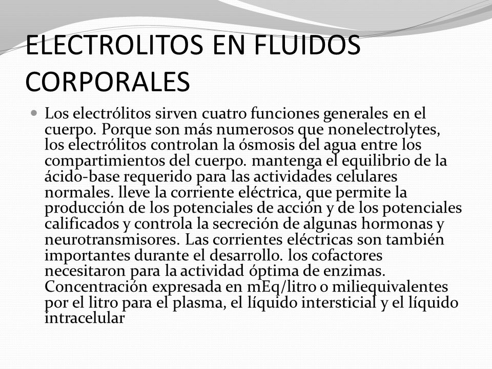 ELECTROLITOS EN FLUIDOS CORPORALES