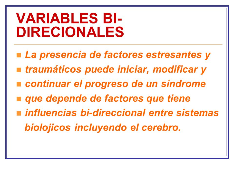 VARIABLES BI-DIRECIONALES