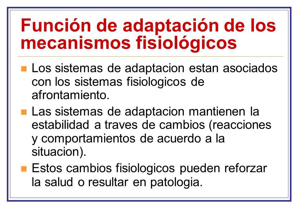 Función de adaptación de los mecanismos fisiológicos