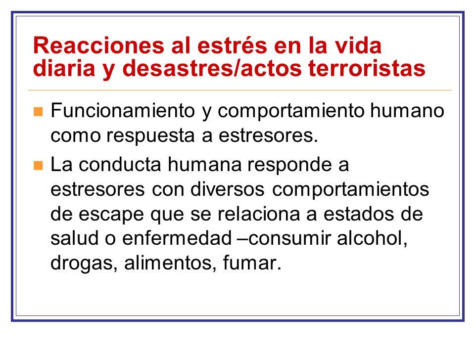 Reacciones al estrés en la vida diaria y desastres/actos terroristas