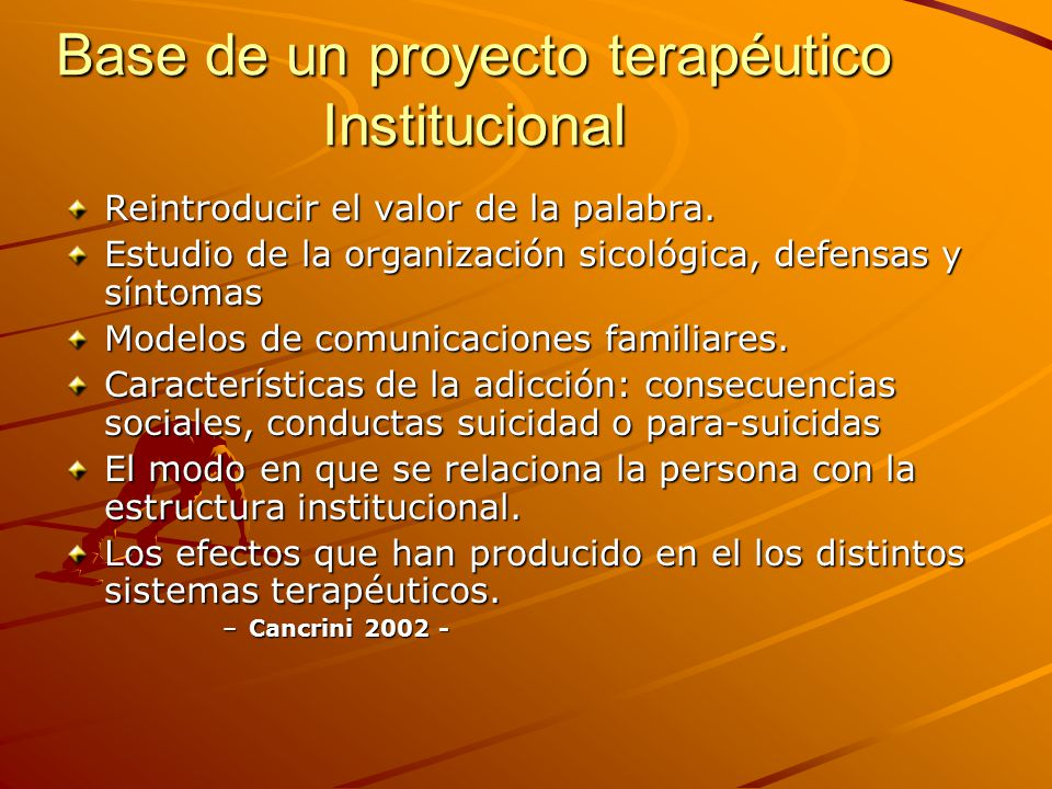 Base de un proyecto terapéutico Institucional