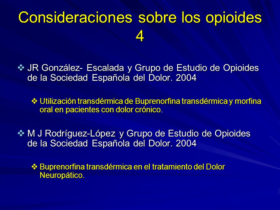 Consideraciones sobre los opioides 4