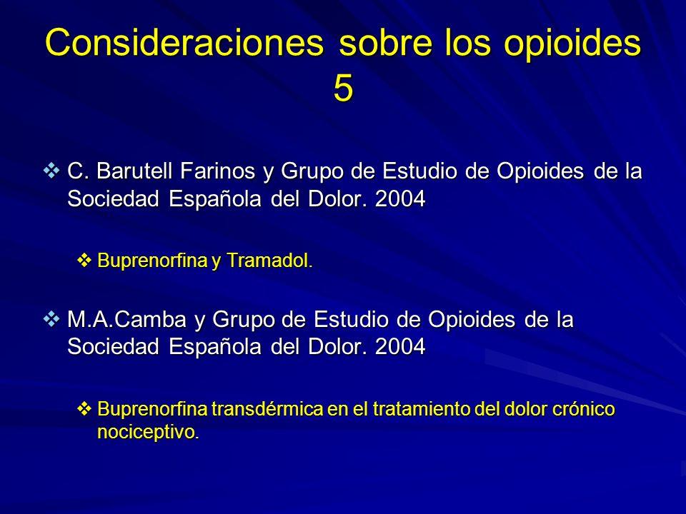 Consideraciones sobre los opioides 5