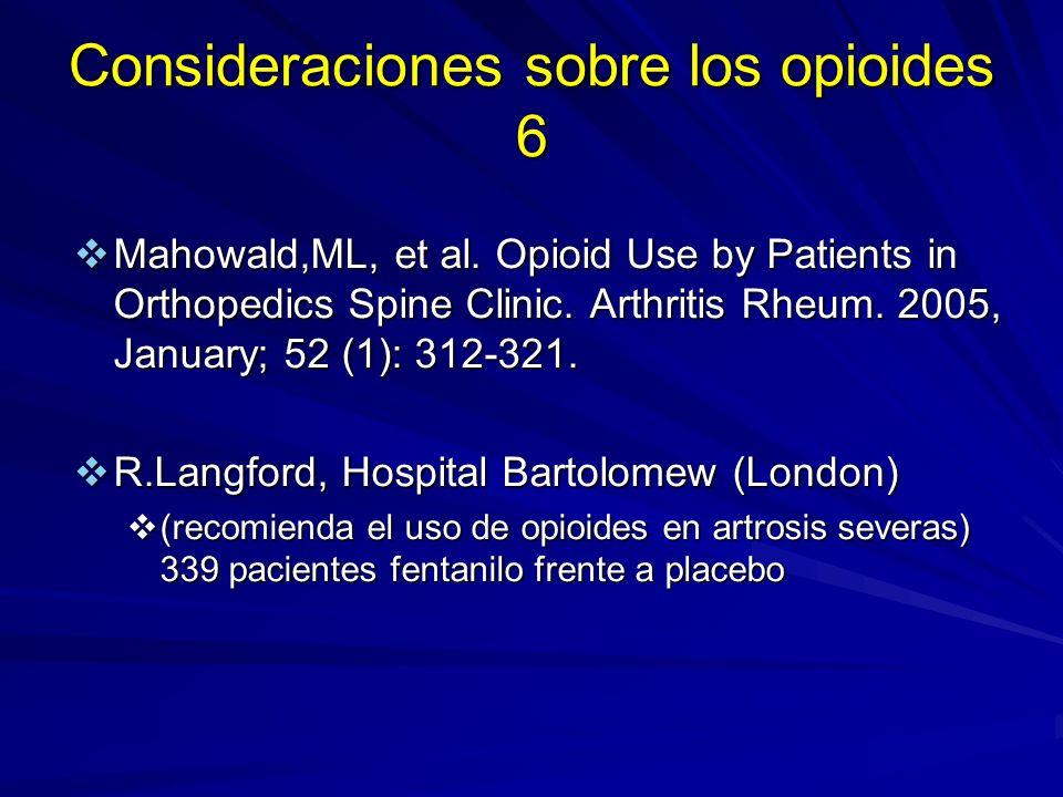 Consideraciones sobre los opioides 6