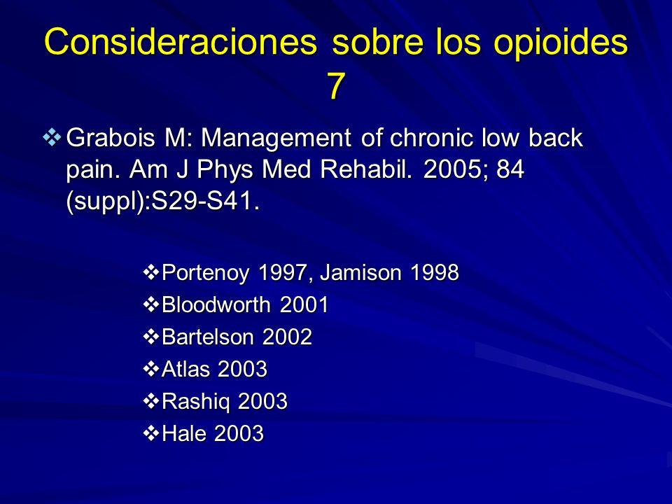 Consideraciones sobre los opioides 7