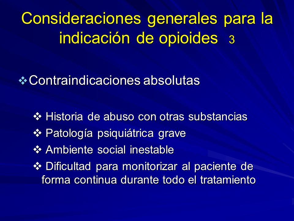 Consideraciones generales para la indicación de opioides 3