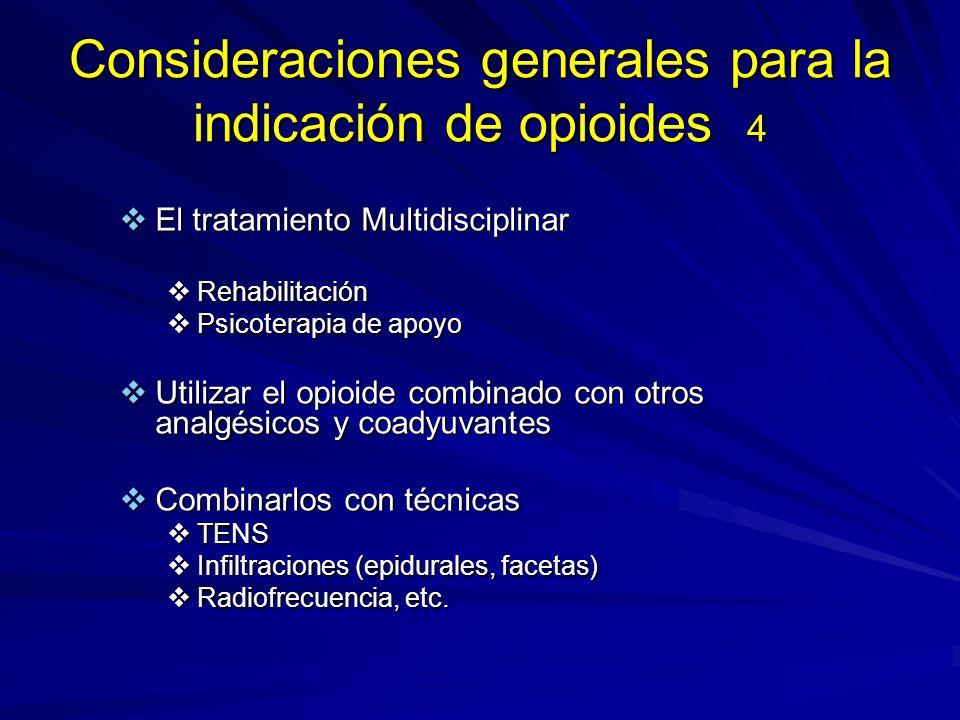 Consideraciones generales para la indicación de opioides 4