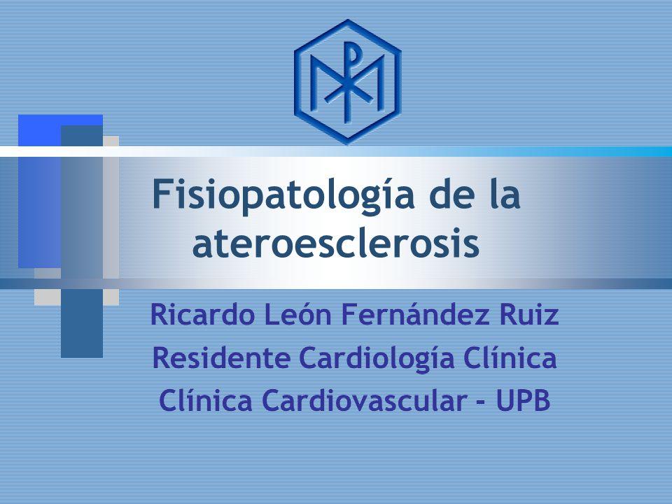 Fisiopatología de la ateroesclerosis