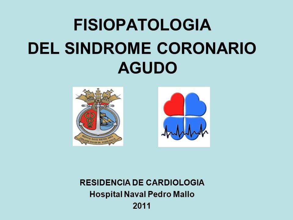 FISIOPATOLOGIA DEL SINDROME CORONARIO AGUDO