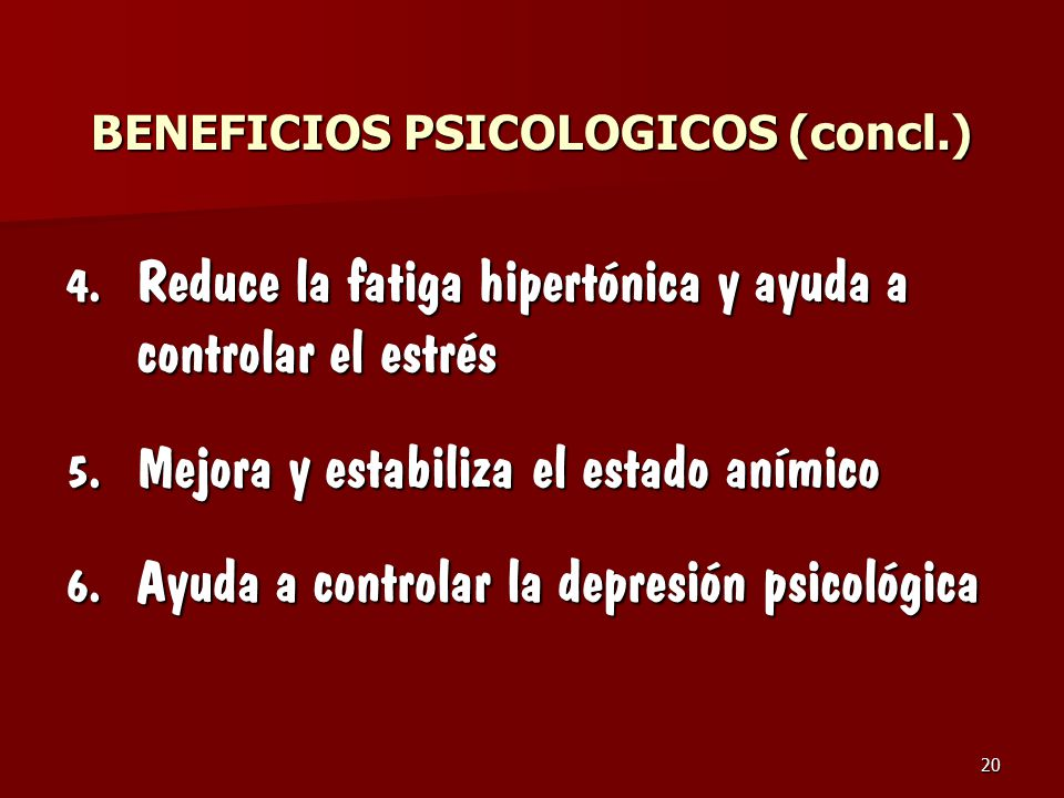 BENEFICIOS PSICOLOGICOS (concl.)