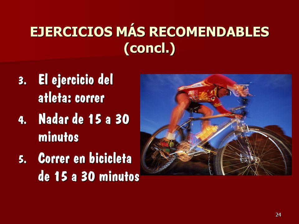 EJERCICIOS MÁS RECOMENDABLES (concl.)