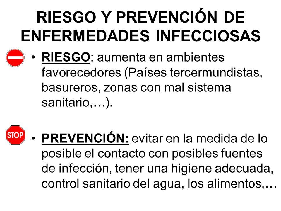 RIESGO Y PREVENCIÓN DE ENFERMEDADES INFECCIOSAS