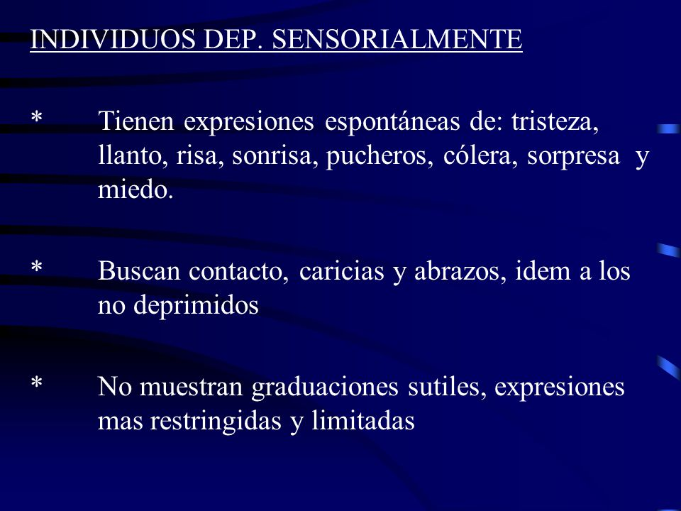 INDIVIDUOS DEP. SENSORIALMENTE
