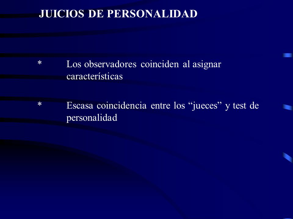 JUICIOS DE PERSONALIDAD