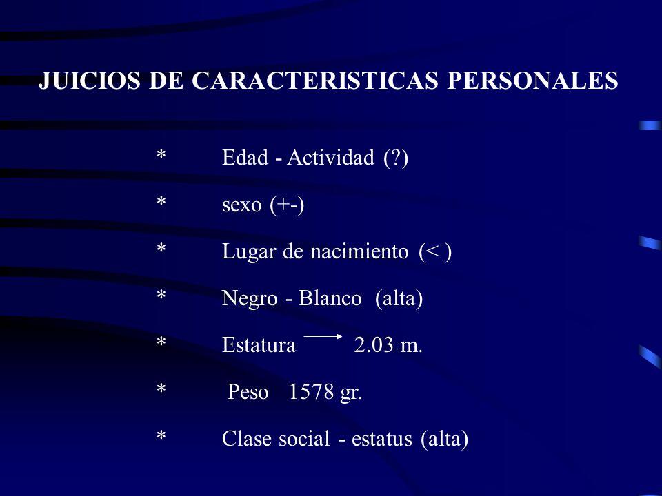 JUICIOS DE CARACTERISTICAS PERSONALES