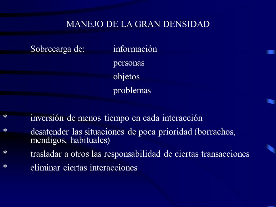 MANEJO DE LA GRAN DENSIDAD
