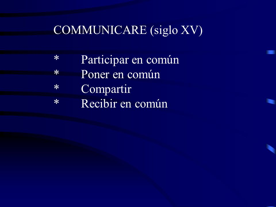 COMMUNICARE (siglo XV)