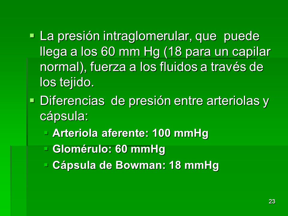 Diferencias de presión entre arteriolas y cápsula: