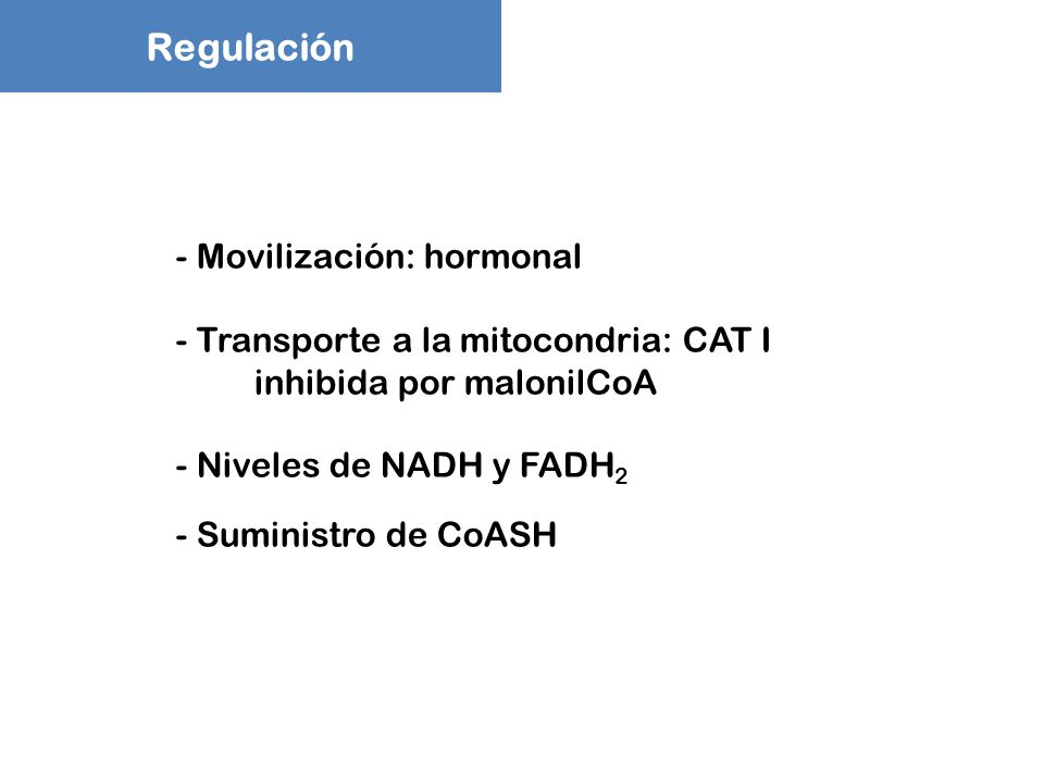 Regulación Movilización: hormonal