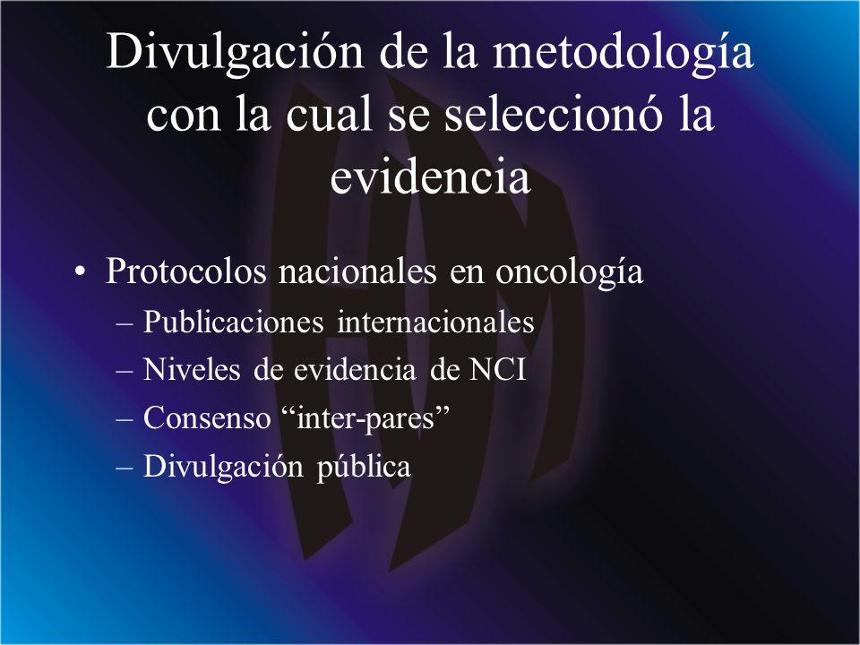 Divulgación de la metodología con la cual se seleccionó la evidencia