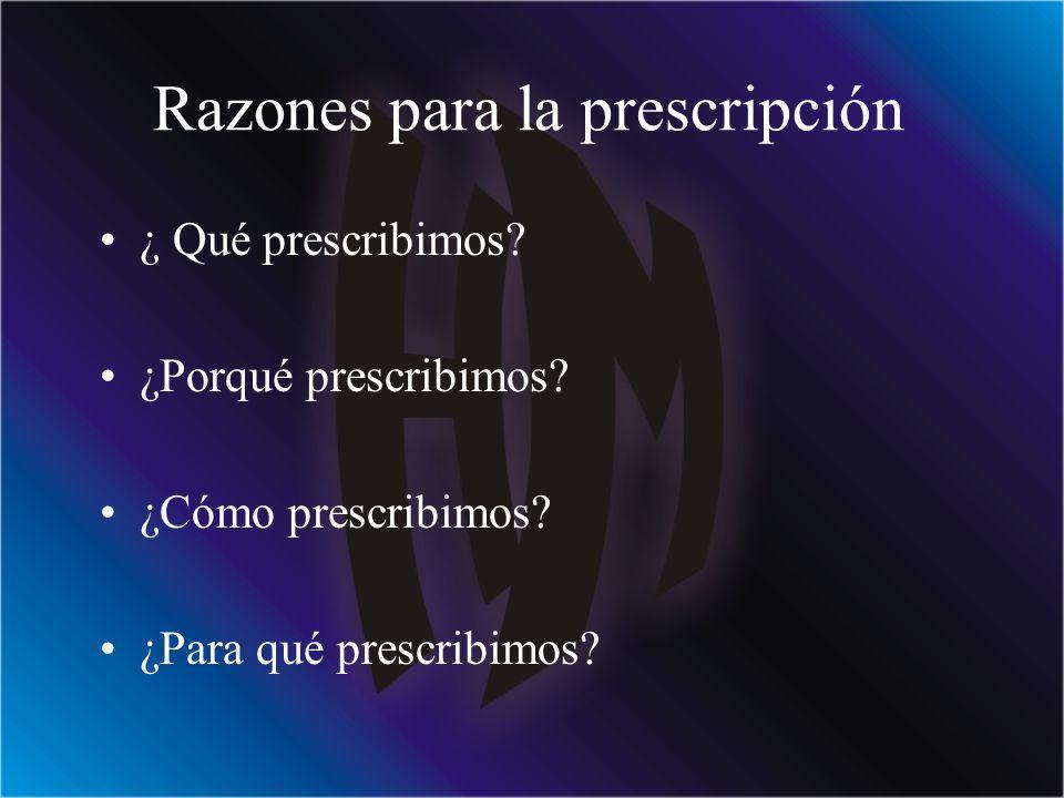 Razones para la prescripción