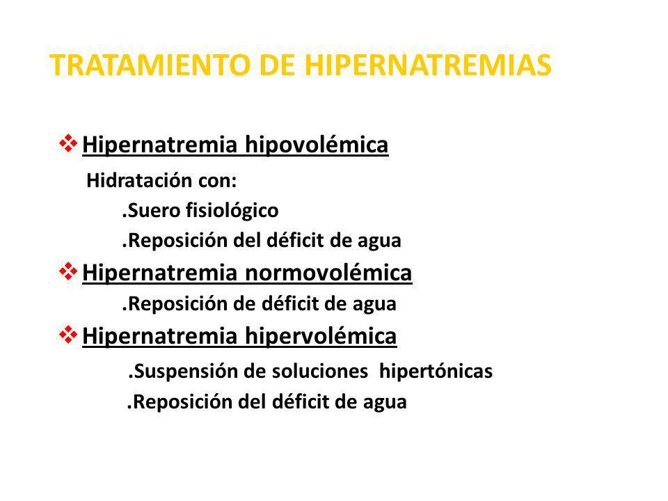 TRATAMIENTO DE HIPERNATREMIAS