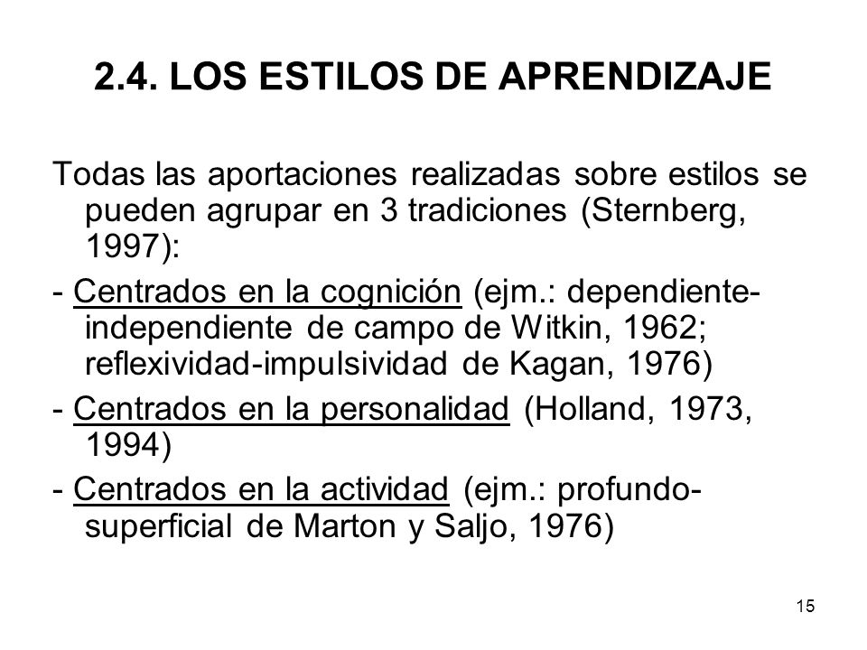 2.4. LOS ESTILOS DE APRENDIZAJE