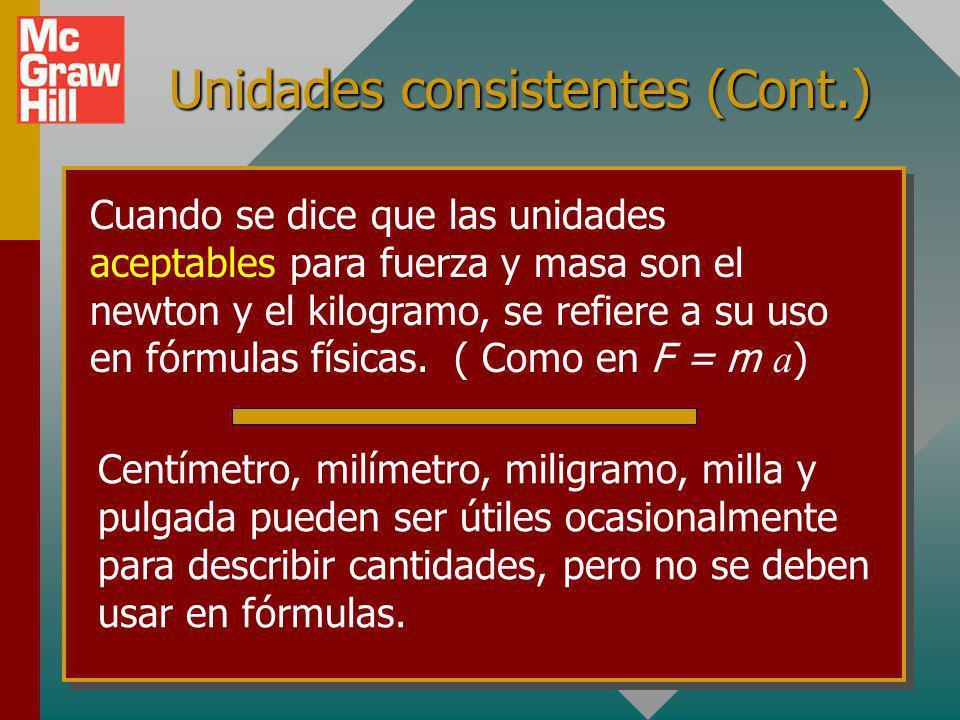 Unidades consistentes (Cont.)