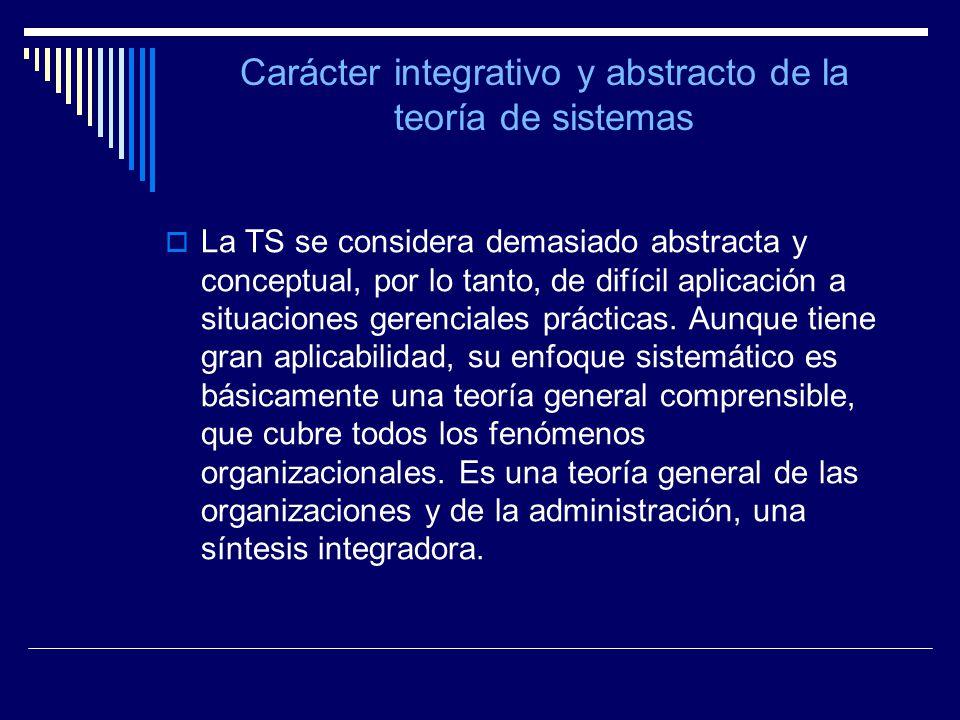 Carácter integrativo y abstracto de la teoría de sistemas