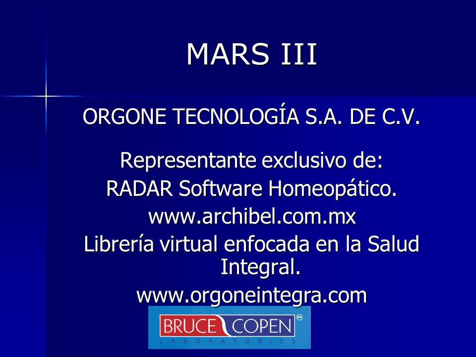 MARS III ORGONE TECNOLOGÍA S.A. DE C.V. Representante exclusivo de: