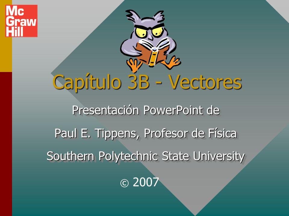 Capítulo 3B - Vectores Presentación PowerPoint de