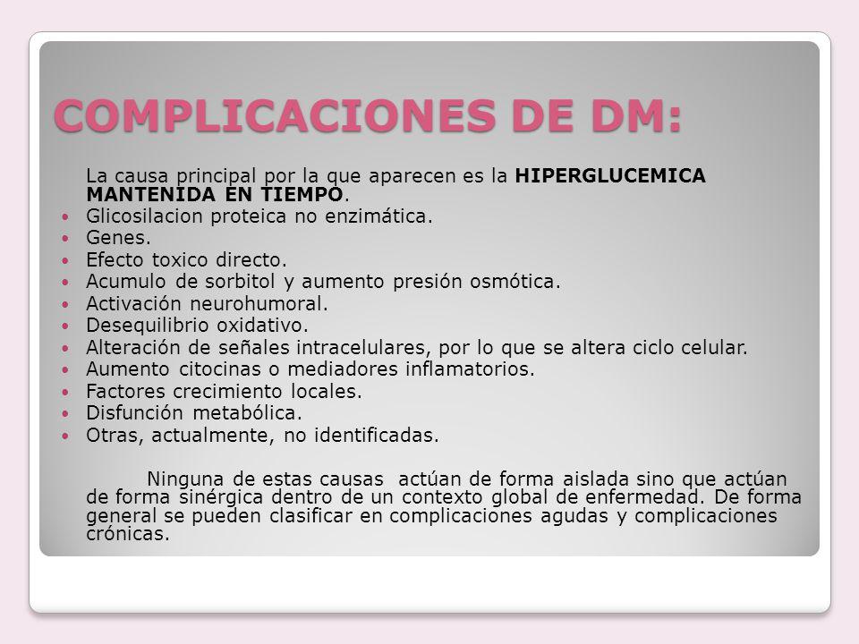 COMPLICACIONES DE DM: Glicosilacion proteica no enzimática. Genes.