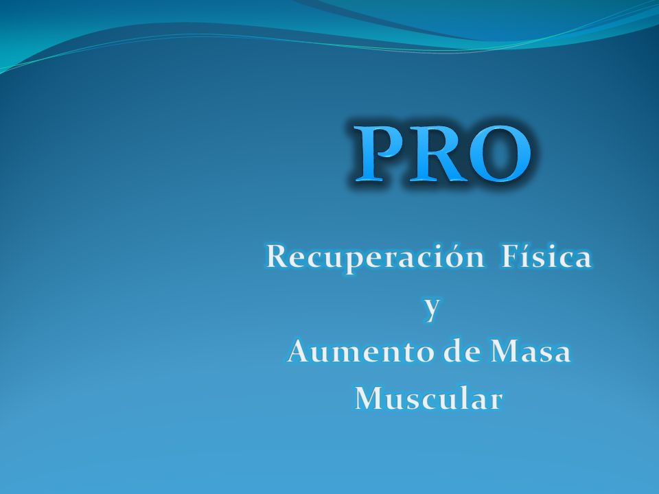 Recuperación Física y Aumento de Masa Muscular