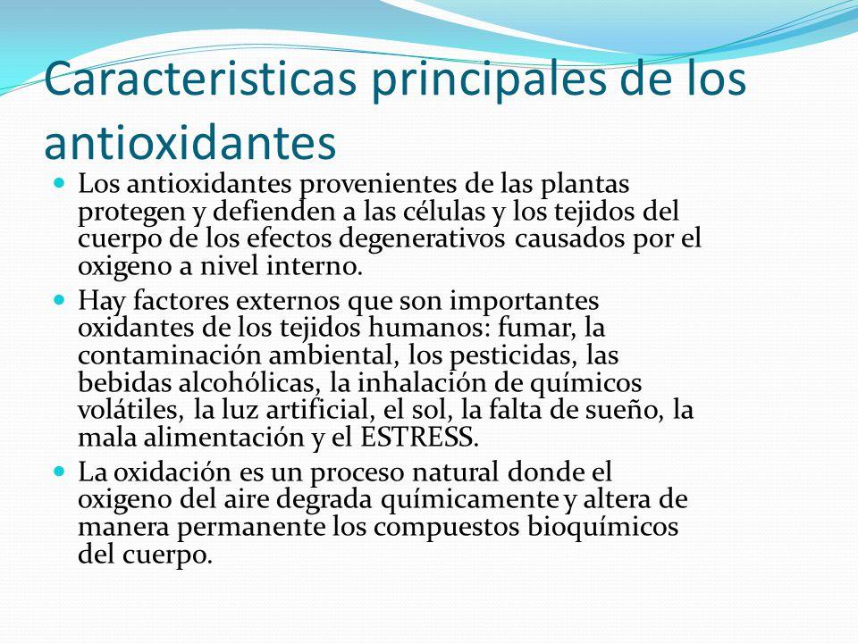 Caracteristicas principales de los antioxidantes