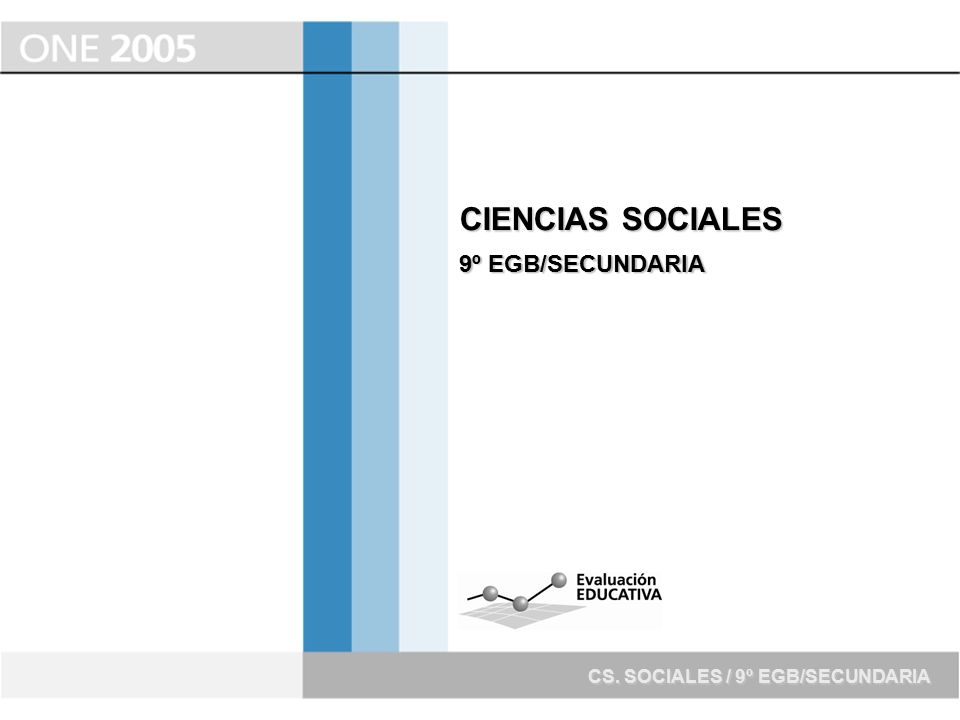 CIENCIAS SOCIALES 9º EGB/SECUNDARIA CS. SOCIALES / 9º EGB/SECUNDARIA