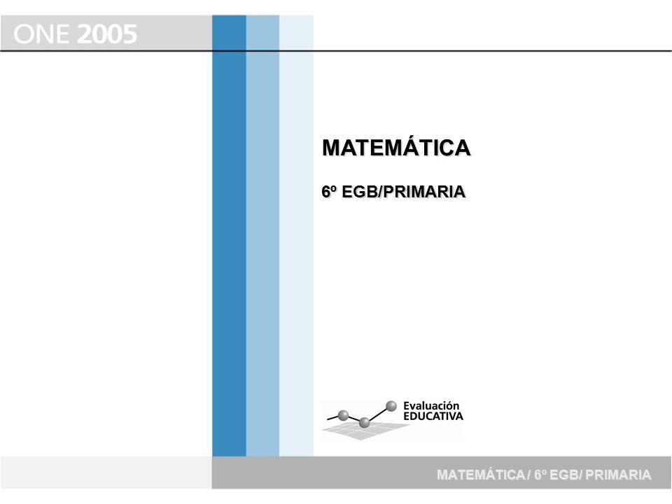 MATEMÁTICA 6º EGB/PRIMARIA MATEMÁTICA / 6º EGB/ PRIMARIA