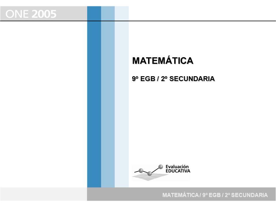 MATEMÁTICA 9º EGB / 2º SECUNDARIA MATEMÁTICA / 9º EGB / 2º SECUNDARIA