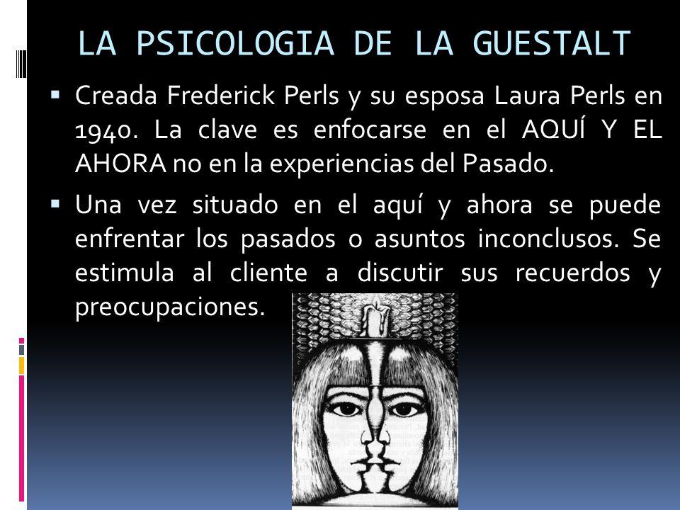 LA PSICOLOGIA DE LA GUESTALT