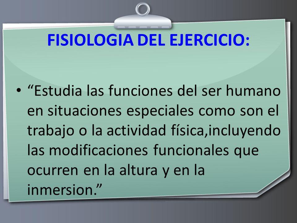 FISIOLOGIA DEL EJERCICIO: