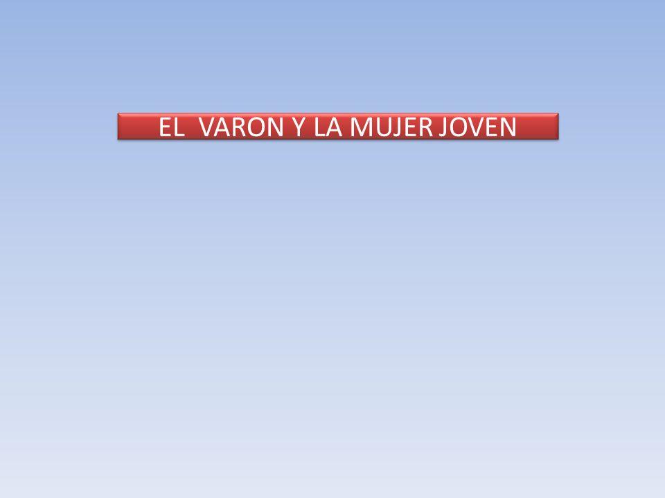 EL VARON Y LA MUJER JOVEN