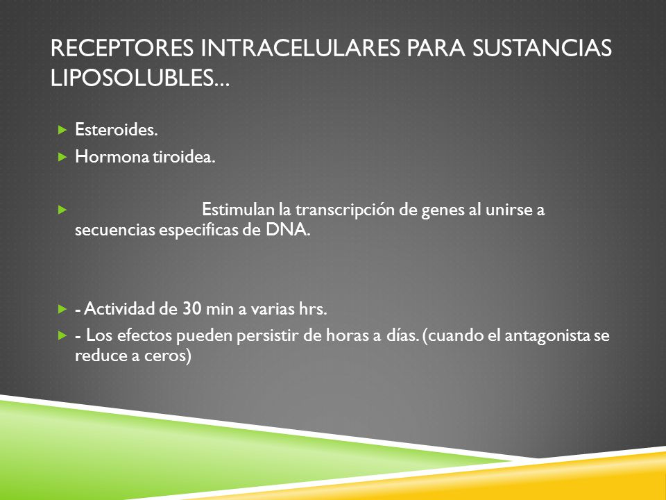 Receptores intracelulares para sustancias liposolubles...