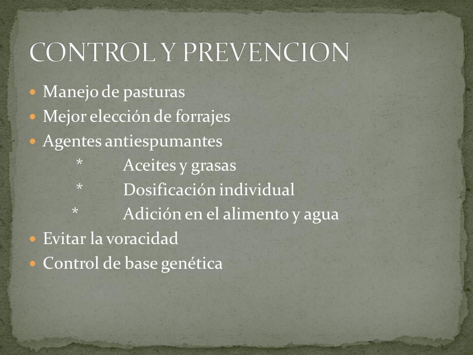 CONTROL Y PREVENCION Manejo de pasturas Mejor elección de forrajes